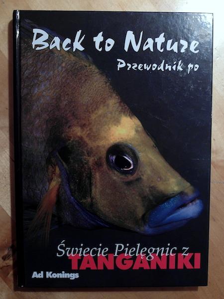 Back to nature. Przewodnik po świecie pielęgnic z Tanganiki